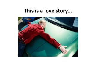 This is a love story…