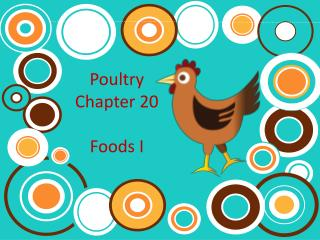 Poultry  Chapter 20 Foods I