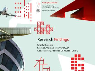 Research Findings UniBG  students Stefano Andreani | Harvard GSD
