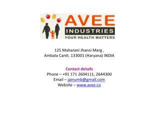 125 Maharani Jhansi  Marg ,  Ambala Cantt. 133001 (Haryana) INDIA