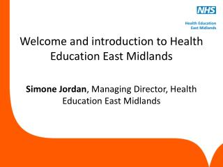 Welcome and introduction to Health Education East Midlands