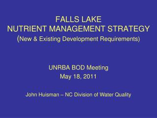 FALLS LAKE  NUTRIENT MANAGEMENT STRATEGY ( New & Existing Development Requirements)