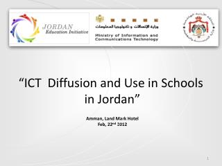 """ICT  Diffusion and Use in Schools  in Jordan"""