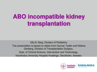 ABO incompatible kidney transplantation