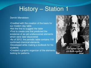 History – Station 1