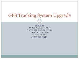 GPS Tracking System Upgrade