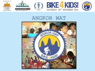 ANGKOR WAT BIKE 4 KIDS !