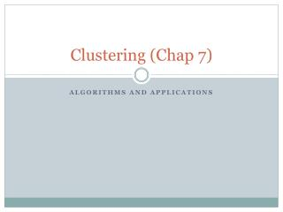 Clustering (Chap 7)