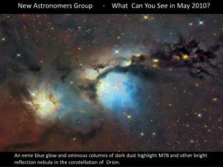 New Astronomers Group      -    What  Can You See in May 2010?