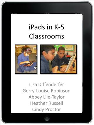 iPads  in K-5 Classrooms