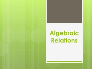 Algebraic Relations