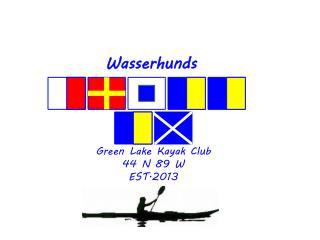 Green Lake Kayak Club  44 N 89 W EST.2013