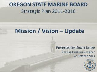 OREGON STATE MARINE BOARD Strategic Plan 2011-2016
