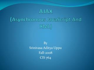 AJAX ( Asynchronous JavaScript And XML)