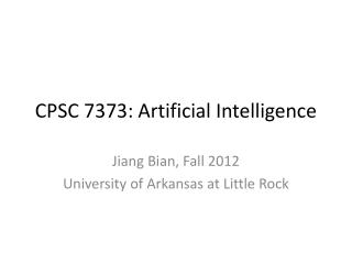 CPSC 7373: Artificial Intelligence