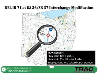 DEL  IR  71 at US 36/SR 37 Interchange Modification