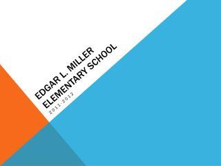Edgar l. Miller Elementary School