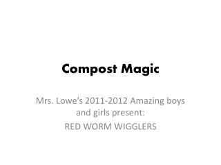 Compost Magic