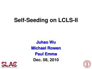 Self-Seeding on LCLS-II