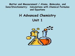 H Advanced Chemistry Unit 1