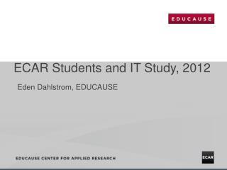 ECAR Students and IT Study, 2012