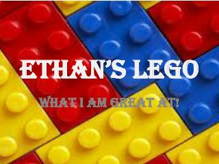 ETHAN'S LEGO