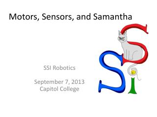 Motors, Sensors, and Samantha