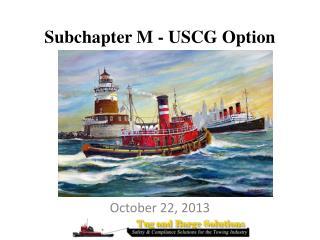 Subchapter M - USCG Option