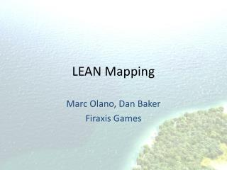 LEAN Mapping