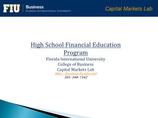 High  School Financial Education Program Florida International University College of Business