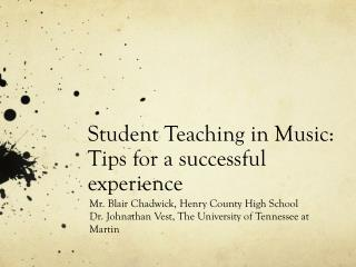 Student Teaching in Music:  Tips for a successful experience