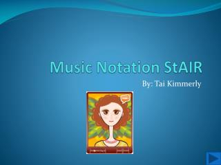 Music Notation  StAIR