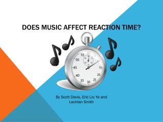Does music affect reaction time?