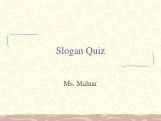 Slogan Quiz