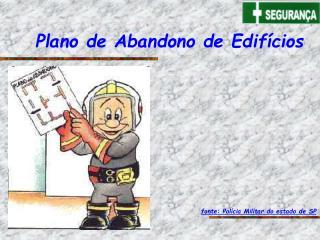Plano de Abandono de Edif cios