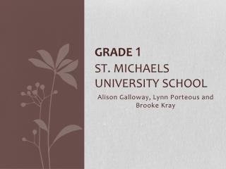 GradE 1 St.  michaels  University School