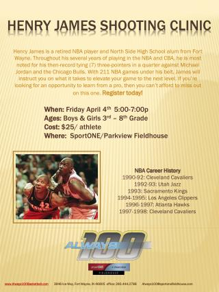 Henry  james  shooting clinic
