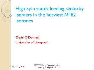 High-spin states feeding seniority isomers in the heaviest  N =82 isotones