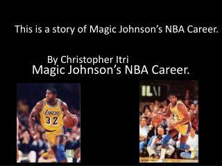 Magic Johnson's NBA Career.