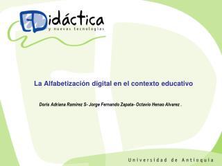 La Alfabetizaci n digital en el contexto educativo