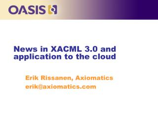 News in XACML 3.0 and application  to the cloud