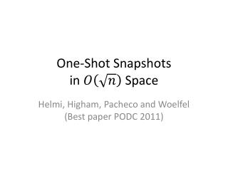 One-Shot Snapshots  in   Space