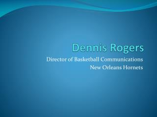 Dennis Rogers