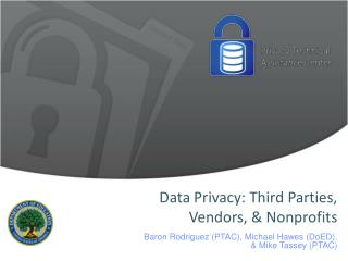 Data Privacy: Third Parties, Vendors, & Nonprofits