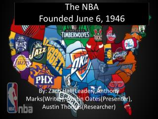 The NBA Founded June 6, 1946