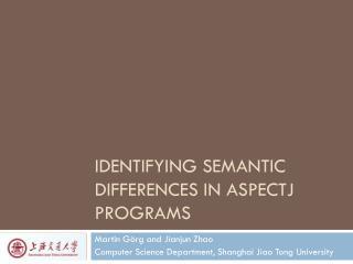 Identifying Semantic Differences in AspectJ Programs