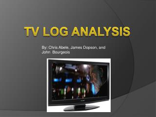 TV LOG ANALYSIS