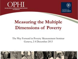 Measuring the Multiple  Dimensions of Poverty The Way Forward in Poverty Measurement Seminar