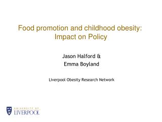 Food promotion and childhood obesity:  Impact on Policy