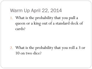 Warm Up April  22,  2014